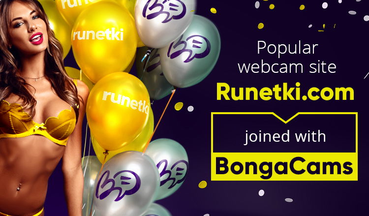 Russian webcam site Runetki.com joined BongaCams!