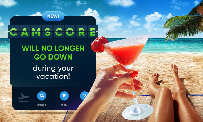 New! CamScore will no longer go down during your vacation!