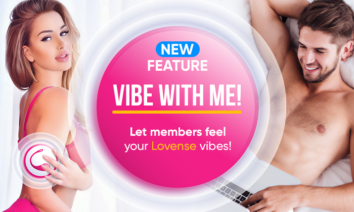 💓 VIBE WITH ME! 💓 Let members feel your Lovense vibes!