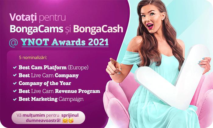 Votați pentru BongaCams și BongaCash la gala YNOT Awards 2021!