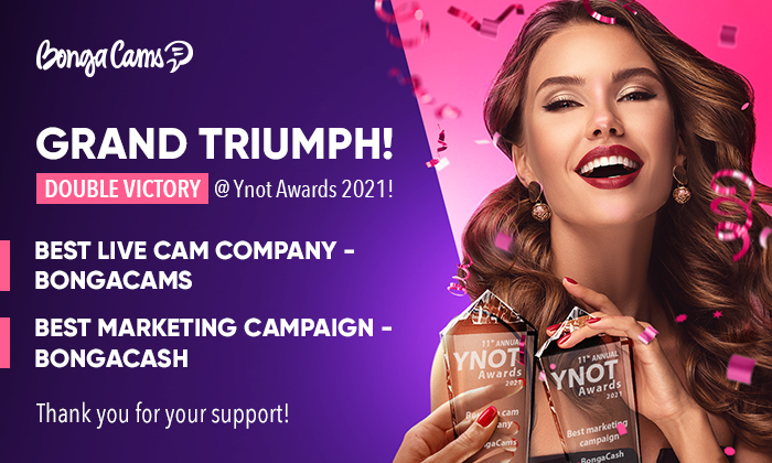 WE ARE VICTORIOUS! BONGACAMS TOOK HOME 2 TROPHIES FROM YNOT AWARDS 2021! 🎉