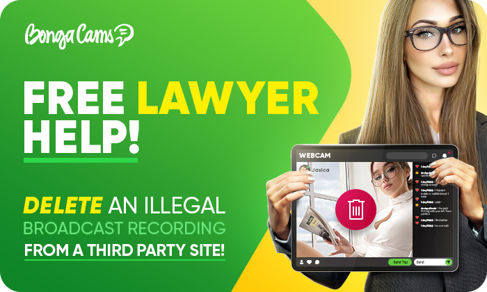 FREE help of a BongaCams lawyer – delete a broadcast recording from a third-party site!